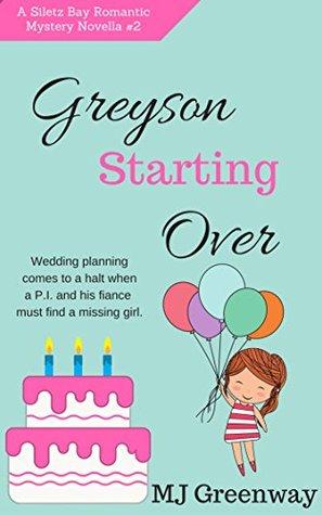 Greyson Starting Over (Starting Over #2)