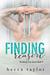 Finding Reason (Breaking Free Series Book 3)