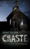 Chaste by Jesse Teller