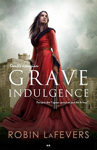 Grave Indulgence (Beautés Assassines, #1)