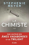 La Chimiste by Stephenie Meyer