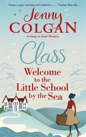 Class: Welcome to the Little School by the Sea(Maggie Adair 1)