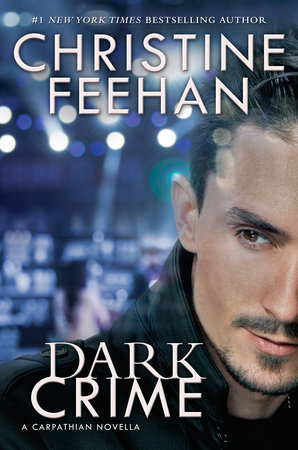 """Dark Crime"" by Christine Feehan"