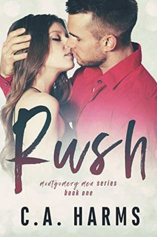 RUSH (Montgomery Men #1)
