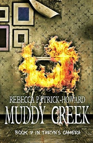 Muddy Creek: A Paranormal Mystery (Taryn's Camera Book 7)