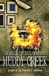Muddy Creek by Rebecca Patrick-Howard