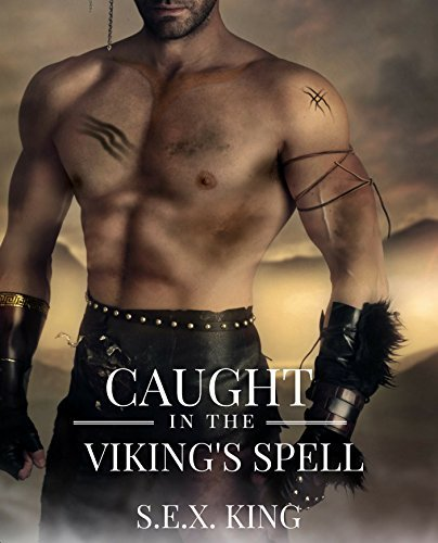 Caught in the Viking's Spell: