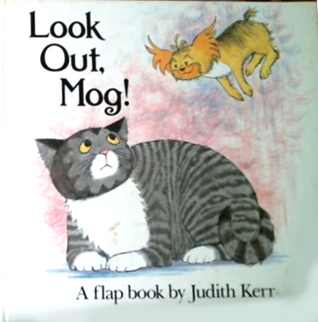 Look Out Mog! by Judith Kerr