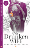 His Drunken Wife by Sundari Venkatraman