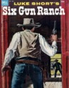 Luke Short's Six Gun Ranch: Four Color # 580