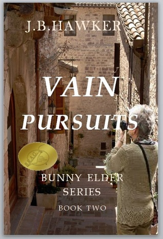 Vain Pursuits by J.B. Hawker
