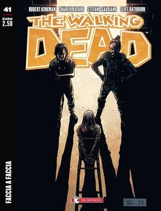 The Walking Dead n. 41: Faccia a faccia