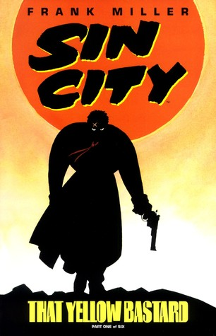 Sin City, Vol. 4: That Yellow Bastard (Sin City, #4)