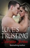 Love's Trusting (The Love's, #3)
