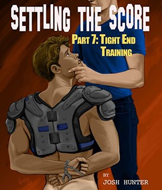 Tight End Training (Settling the Score #7)