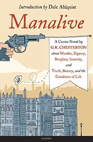 Manalive: A Novel by G.K. Chesterton
