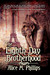 The Eighth Day Brotherhood by Alice M. Phillips