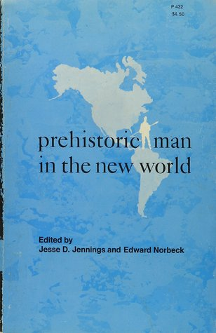 Prehistoric Man In The New World