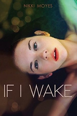 Single Sundays: If I Wake by Nikki Moyes