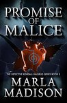 Promise of Malice (Detective Kendall Halsrud #3)