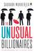 The Unusual Billionaires