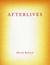Afterlives by Micah Ballard