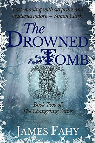 Drowned Tomb (The Changeling, #2)