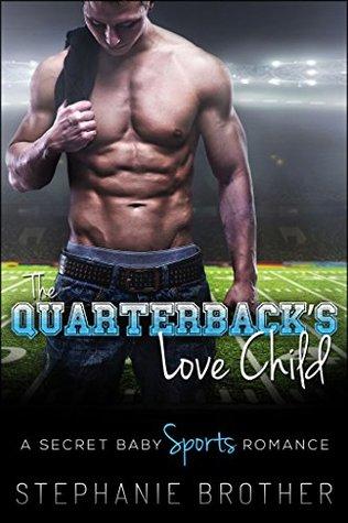 The Quarterback's Love Child
