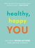 The Healthy, Happy You: 365...