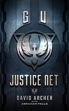 GU: Justice Net (The G.U. Trilogy #1)