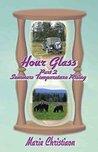 Hourglass: Summer: Temperature Rising