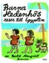 Barna Hedenhös reser till Egypten (Barna Hedenhös, #2)