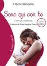 Sono qui con te 2 edizione by Elena Balsamo