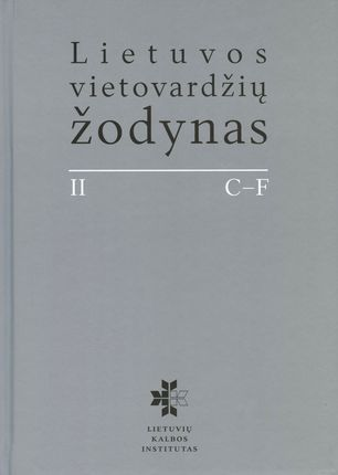 Download Lietuvos vietovardi odynas. II. C-F