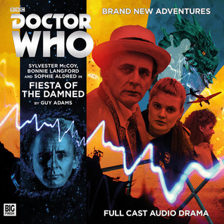 Doctor Who: Fiesta of the Damned(Big Finish Doctor Who Audio Dramas 215)