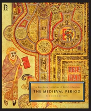 The Broadview Anthology of British Literature: The Medieval Period, Second Edition: Volume 1