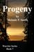 Progeny (Warrior Series, #7)