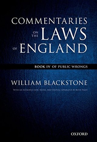The Oxford Edition of Blackstone: Commentaries on the Laws of England: Book IV: Of Public Wrongs