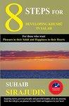 8 Steps for Developing Khushu in Salah
