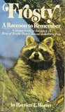 Frosty: A Raccoon to Remember