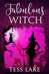 Fabulous Witch (Torrent Witches #4)