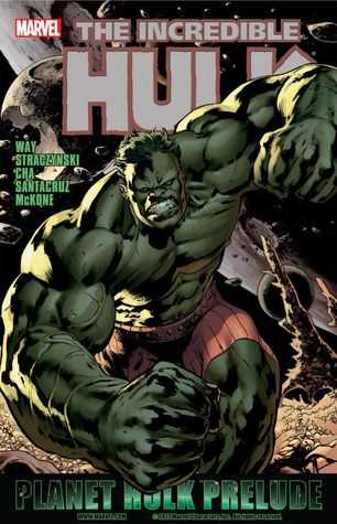 The Incredible Hulk: Prelude To Planet Hulk