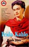 Frida Kahlo: Autorretrato de una Mujer