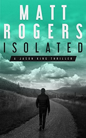 Isolated (Jason King, #1)