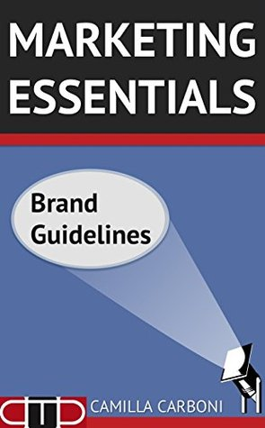 MARKETING ESSENTIALS: Brand Guidelines