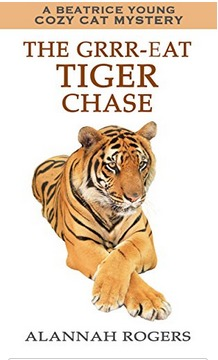 The Grrr-eat Tiger Chase (Beatrice Young Cozy Cat Mysteries, #8)