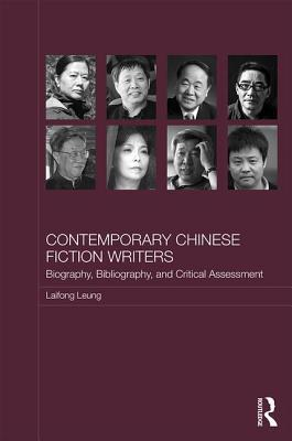 Contemporary Chinese Fiction Writers: Biography, Bibliography, and Critical Assessment
