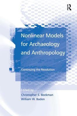 Nonlinear Models for Archaeology and Anthropology: Continuing the Revolution
