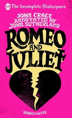 Incomplete Shakespeare: Romeo  Juliet