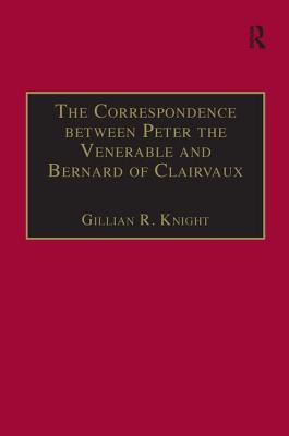 The Correspondence Between Peter the Venerable and Bernard of Clairvaux: A Semantic and Structural Analysis